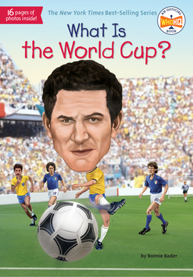 What Is the World Cup? - Bader, Bonnie, and Who Hq