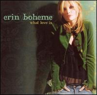 What Love Is - Erin Boheme