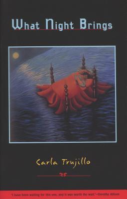 What Night Brings - Trujillo, Carla