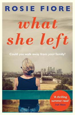 What She Left - Fiore, Rosie