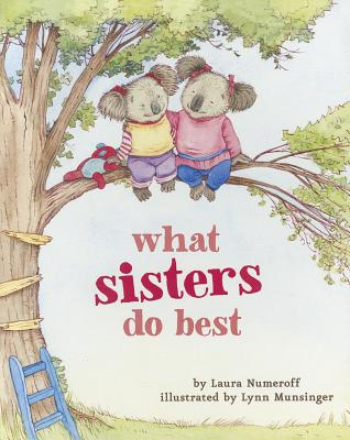 What Sisters Do Best - Numeroff, Laura Joffe