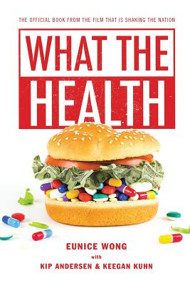 What the Health - Wong, Eunice