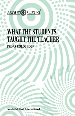 What the Students Taught the Teacher - Colquhoun, Frona