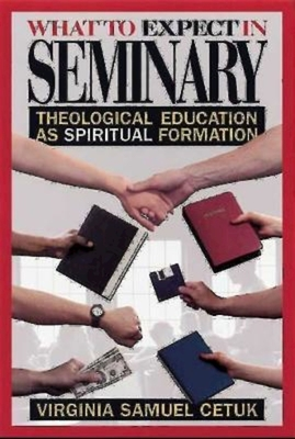 What to Expect in Seminary - Cetuk, Virginia Samuel