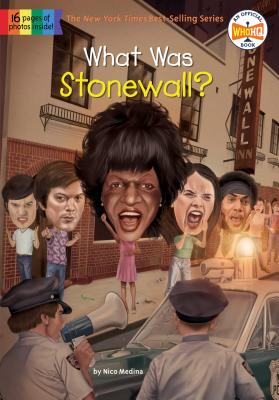 What Was Stonewall? - Medina, Nico, and Who Hq