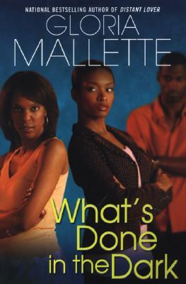 What's Done in the Dark - Mallette, Gloria
