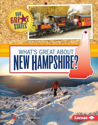 What's Great about New Hampshire? - Rissman, Rebecca