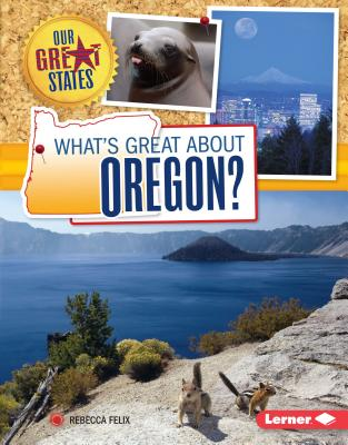What's Great about Oregon? - Felix, Rebecca