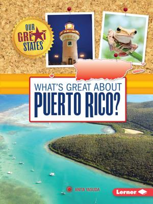 What's Great about Puerto Rico? - Yasuda, Anita