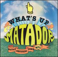 What's Up Matador - Various Artists