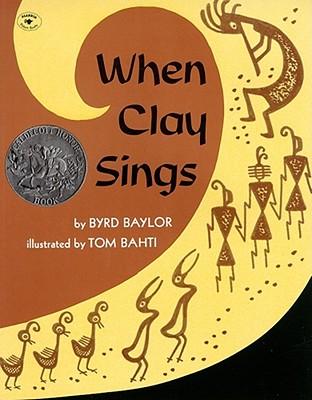 When Clay Sings - Baylor, Byrd