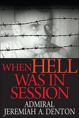 When Hell Was in Session - Denton, Jeremiah A, Jr., and Brandt, Ed