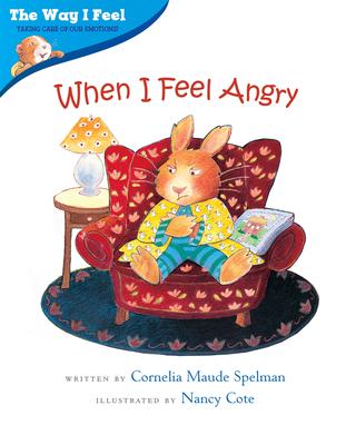 When I Feel Angry - Spelman, Cornelia Maude