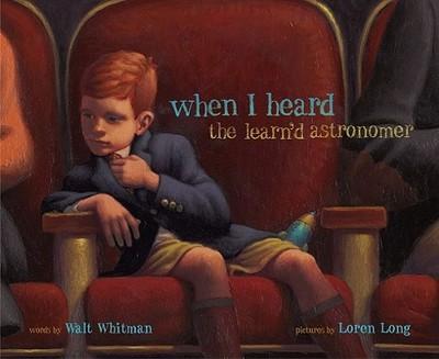 When I Heard the Learn'd Astronomer - Whitman, Walt