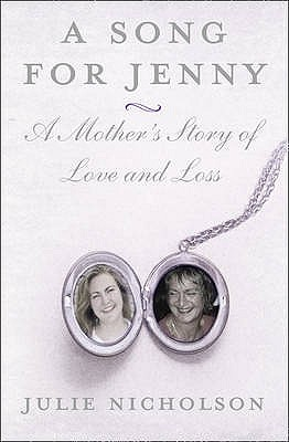 When I Think of Jenny: A Mother's Story - Nicholson, Julie