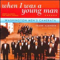 When I Was a Young Man - James F. Weaver (baritone); Mark Vogel (piano); Michael Hurlbut (percussion); Washington Men's Camerata (choir, chorus)