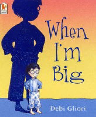 When I'm Big - Gliori, Debi