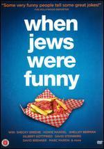 When Jews Were Funny - Alan Zweig