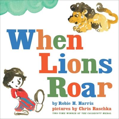 When Lions Roar - Harris, Robie H