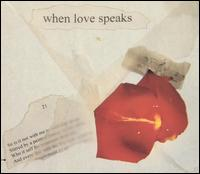 When Love Speaks - Various Artists