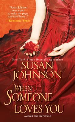 When Someone Loves You - Johnson, Susan