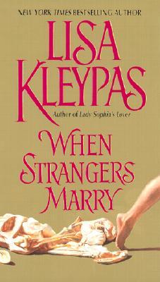 When Strangers Marry - Kleypas, Lisa