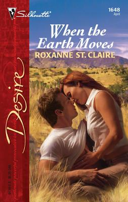 When the Earth Moves - Claire, Roxanne St, and St Claire, Roxanne