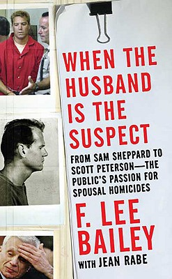 When the Husband Is the Suspect - Bailey, F Lee, and Rabe, Jean