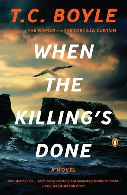 When the Killing's Done - Boyle, T C
