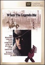 When the Legends Die - Stuart Millar