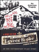 When the Levees Broke [3 Discs] - Spike Lee