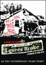 When the Levees Broke: A Requiem in Four Acts - Spike Lee