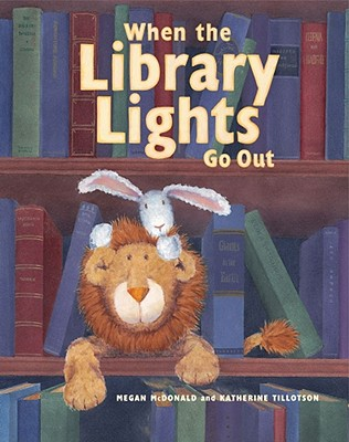 When the Library Lights Go Out - McDonald, Megan