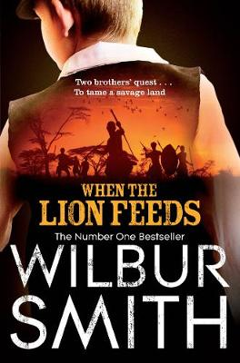When the Lion Feeds - Smith, Wilbur