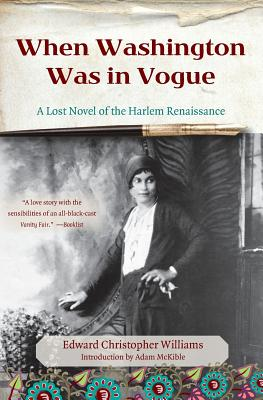When Washington Was in Vogue: A Love Story - Williams, Edward Christopher