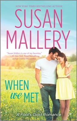 When We Met - Mallery, Susan
