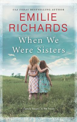 When We Were Sisters - Richards, Emilie