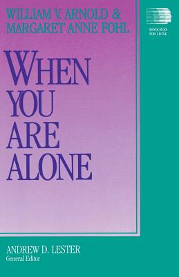 When You Are Alone - Arnold, William V, and Fohl, Margaret Anne