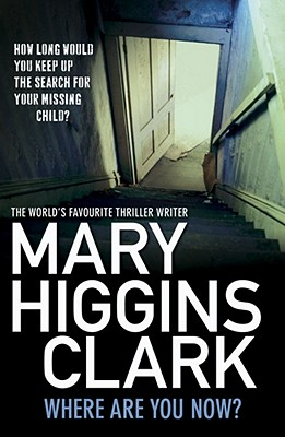 Where are You Now? - Clark, Mary Higgins