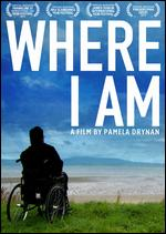 Where I Am - Pamela Drynan