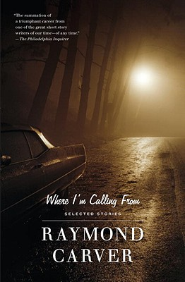Where I'm Calling from - Carver, Raymond