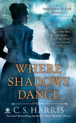Where Shadows Dance - Harris, C S