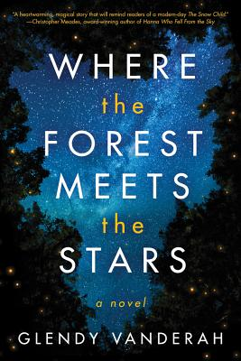 Where the Forest Meets the Stars - Vanderah, Glendy