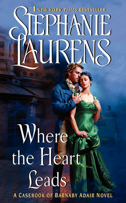 Where the Heart Leads - Laurens, Stephanie