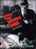 Where the Sidewalk Ends - Otto Preminger