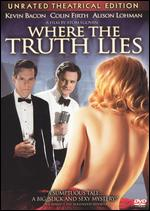 Where the Truth Lies [Unrated] - Atom Egoyan