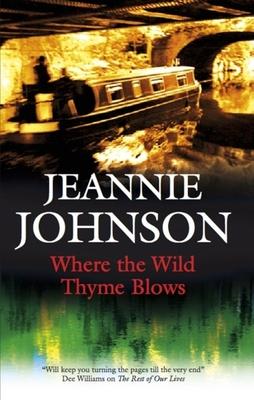 Where the Wild Thyme Blows - Johnson, Jeannie