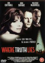 Where Truth Lies - William H. Molina