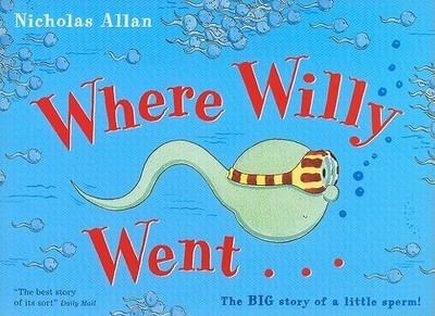 Where Willy Went - Allan, Nicholas