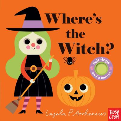 Where's the Witch? - Nosy Crow, and Arrhenius, Ingela P (Illustrator)